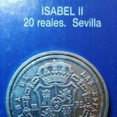 Reproducciones billetes y monedas: 20 REALES ISABEL II SEVILLA. Lote 214616106