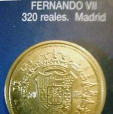 Reproducciones billetes y monedas: 320 REALES FERNANDO VII MADRID. Lote 214616375