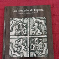 Reproducciones billetes y monedas: LIBRO COLECCION LAS MONEDAS DE ESPAÑA DE LOS REYES CATÓLICOS A CARLOS III/ÁLBUM DE MONEDAS ESPAÑA. Lote 216681506