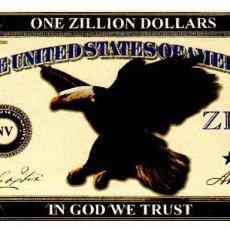 Reproducciones billetes y monedas: BILLETE DE USA DE ONE ZILLION DOLLARS EN PERFECTO ESTADO. Lote 217402627