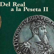 Reproducciones billetes y monedas: COLECCION DEL REAL A LA PESETA II EMITIDA POR EL PAIS ALBUM LIBRO Y MONEDAS LAS 40 DE LAS FOTOS. Lote 222501897