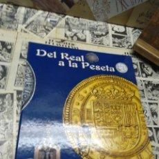 Reproducciones billetes y monedas: 003. DEL REAL A LA PESETA. EL PAIS. Lote 222566955
