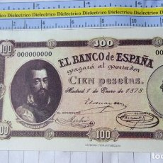 Reproducciones billetes y monedas: BILLETE FACSÍMIL. COLECCIÓN TODOS LOS BILLETES DE LA PESETA. MADRID 1 ENERO 1878 100 PESETAS. Lote 245939760