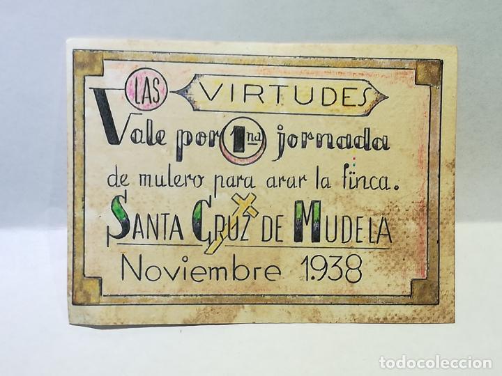 LAS VIRTUDES. VALE POR UNA JORNADA DE MULERO PARA ARAR LA FINCA. SANTA CRUZ DE MUDELA. 1938. (Numismática - Reproducciones)