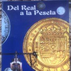 Reproducciones billetes y monedas: DEL REAL A LA PESETA. SELECCIÓN 40 MONEDAS. COLECCIÓN COMPLETA. EL PAIS AGUILAR 2002. Lote 248645490