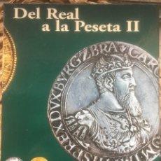 Reproducciones billetes y monedas: DEL REAL A LA PESETA II. SELECCIÓN 40 MONEDAS. COLECCIÓN COMPLETA. EL PAIS AGUILAR 2003. Lote 248645510