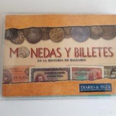 Reproducciones billetes y monedas: MONEDAS Y BILLETES EN LA HISTORIA DE BALEARES COLECCIÓN EN ESTUCHE A ESTRENAR CRUSAFONT / BALAGUER. Lote 249151775