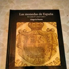 Reproducciones billetes y monedas: COLECCION LAS MONEDAS DE ESPAÑA DE CARLOS IV A JUAN CARLOS I. Lote 263799405