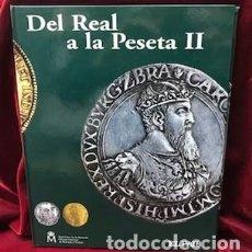 Reproducciones billetes y monedas: DEL REAL A LA PESETA II. Lote 267325499