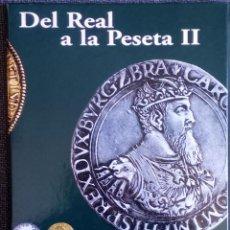 Reproducciones billetes y monedas: DEL REAL A LA PESETA II-TAPAS Y PRIMERA REPRODUCIÓN DE COLECCIÓN 40 MONEDAS HISTÓRICAS LIMITADA Y EX. Lote 288876493