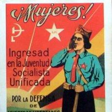 Colecionismo de cartazes: REPRODUCCION CARTEL GUERRA CIVIL 79, MUJERES INGRESAD EN LA JUVENTUD SOCIALISTA UNIFICADA. Lote 124529402