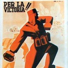 Coleccionismo de carteles: REPRODUCCION CARTEL GUERRA CIVIL 50, PER LA VICTORIA, LORENZO GOÑI. Lote 17561110