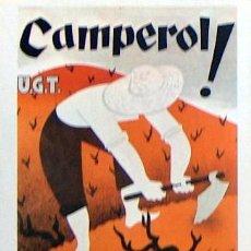 Coleccionismo de carteles: REPRODUCCION CARTEL GUERRA CIVIL 16, CAMPERO, JOSEP SUBIRATS, UGT. Lote 17561729