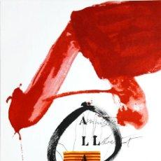 Collectionnisme d'affiches: TÀPIES CARTEL ORIGINAL EXPOSICIÓN AMNISTÍA DERECHOS HUMANOS Y ARTE 1976 FIRMADO PLANCHA ED POLÍGRAFA. Lote 22289639