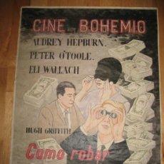 Coleccionismo de carteles: CARTEL DE CINE - DIN-A3 - COMO ROBAR UN MILLON Y... CINE BOHEMIO. Lote 23490203