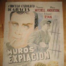 Coleccionismo de carteles: CARTEL DE CINE - DIN-A3 - MUROS DE EXPIACIÓN - - CIRCULO CATOLICO DE GRACIA. Lote 23490382