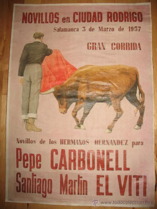 CARTEL DIN-A3 CORRIDAS DE TOROS PEPE CARBONELL SANTIAGO MARTIN EL VITI - - CIUDAD RODRIGO SALAMANCA (Coleccionismo - Reproducciones de carteles)