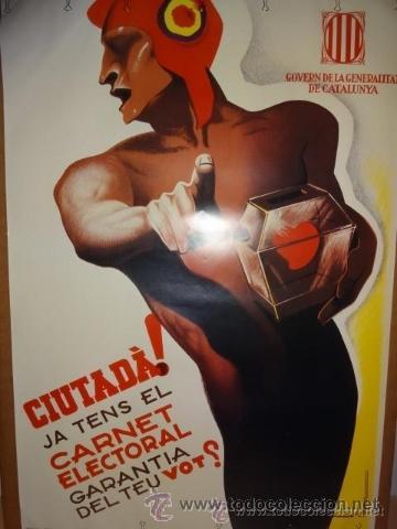 CARTEL GUERRA CIVIL. PROPAGANDA ELECTORAL. REPRODUCCIÓN. 100 X 68 CM. EN CATALÁN. (Coleccionismo - Reproducciones de carteles)