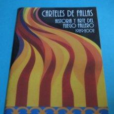 Coleccionismo de carteles: REPRODUCCIÓN DE 13 CARTELES DE FALLAS 1929 - 2002. LA COLECCIÓN COMPLETA CONSTA DE 25 CARTELES. Lote 97536759
