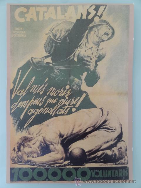 CARTEL GUERRA CIVIL - CATALANS... !! - REPRODUCCION (Coleccionismo - Reproducciones de carteles)