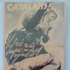 Coleccionismo de carteles: CARTEL GUERRA CIVIL - CATALANS... !! - REPRODUCCION. Lote 43703685