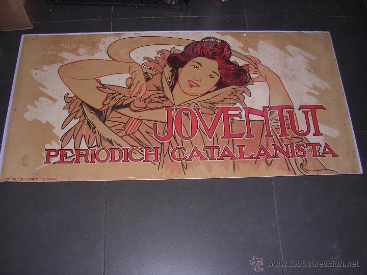 (M) ANTIGUO CARTEL - JOVENTUT ,PERIODICH CATALANISTA ,A. DE RIQUER 1900 LIT.UTRILLO & RIALP S.C. (Coleccionismo - Reproducciones de carteles)