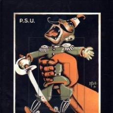 Coleccionismo de carteles: CG2 CARTEL REPUBLICANO FACSIMIL EKL CARTELES GUERRA CIVIL. Lote 149577852