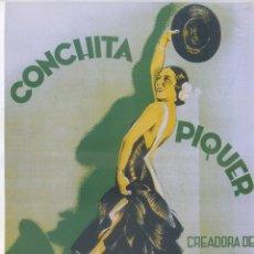 Colecionismo de cartazes: REPRODUCCION CARTEL CONCHITA PIQUER. CREADORA DE LA CANCION REGIONAL. LA VOZ DE SU AMO. LAMI-11,6. Lote 45842914