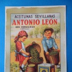 Coleccionismo de carteles: CARTEL ACEITUNAS SEVILLANAS ANTONIO LEÓN,DOS HERMANAS (SEVILLA). Lote 47194044