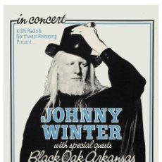 Collezionismo di affissi: JOHNNY WINTER & BLACK OAK ARKANSAS - AT PORTLAND COLISEUM 1973 !! CARTEL CONCIERTO 30X40 !!. Lote 53699458