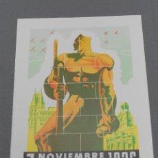 Coleccionismo de carteles: CARTEL GUERRA CIVIL. REPLICA. 7 DE NOVIEMBRE DE 1936. . Lote 53732814