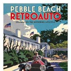 Coleccionismo de carteles: PEBBLE BEACH. RETROAUTO. REPRODUCCIÓN DE CARTEL PROPAGANDISTICO ANTIGUO. 45 X 32 CMS. Lote 54637883