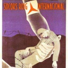 Coleccionismo de carteles: CARTEL GUERRA CIVIL * SOCORRO ROJO... * (REPRODUCCIÓN/COLECCIÓN ED. URBIÓN). PERFECTO ESTADO.. Lote 55095720