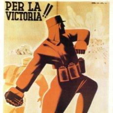 Coleccionismo de carteles: CARTEL GUERRA CIVIL * PER LA VICTORIA!! * (REPRODUCCIÓN/COLECCIÓN ED. URBIÓN). PERFECTO ESTADO.. Lote 55902674