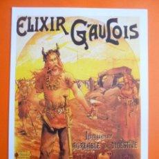 Colecionismo de cartazes: AFFICHE CARTEL ELIXIR GAULOIS LIQUEUR PARIS LYON RÉPLICA 33X23 CM OFRT. Lote 89228826