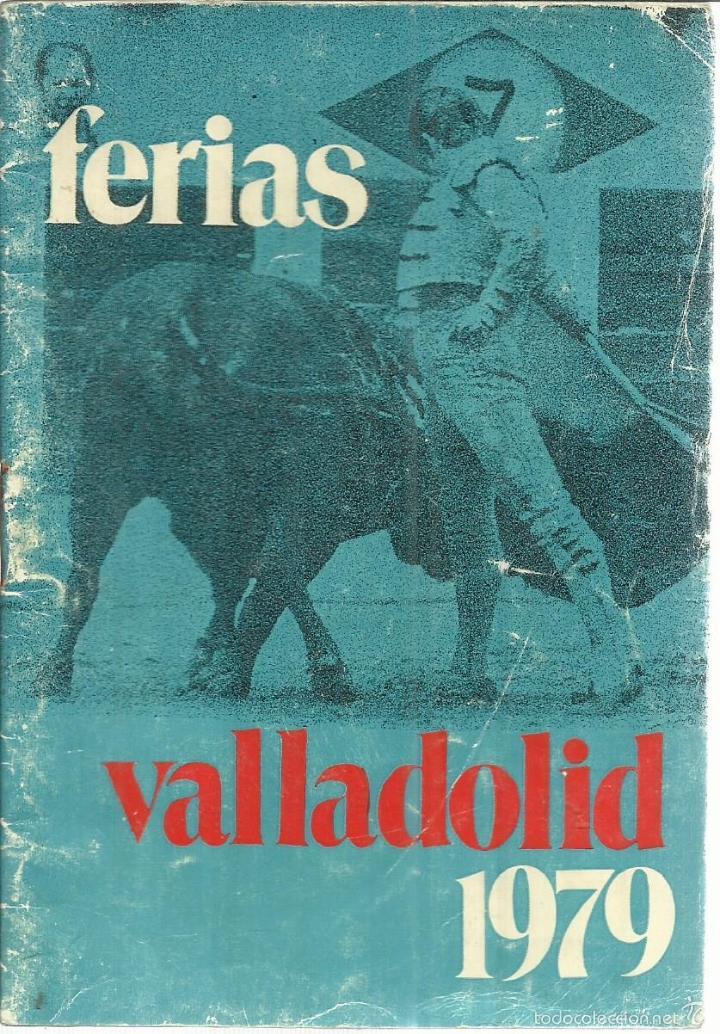 FOLLETO DE FERIAS DE VALLADOLID 1979. INCLUYE REPRODUCCIONES DE CARTELES (Coleccionismo - Reproducciones de carteles)