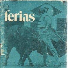 Coleccionismo de carteles: FOLLETO DE FERIAS DE VALLADOLID 1979. INCLUYE REPRODUCCIONES DE CARTELES. Lote 56609809