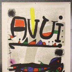 Collezionismo di affissi: RESERVADO - CARTEL FACSÍMIL DE LA LITOGRAFÍA DE JOAN MIRÓ -CONMEMORACIÓN... DIARIO AVUI EN 1976. Lote 58127384
