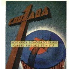 Coleccionismo de carteles: CG1 CARTEL NACIONAL FACSMIL EKL CARTELES GUERRA CIVIL. Lote 190462946
