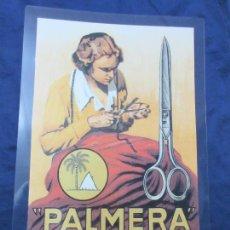 Coleccionismo de carteles: CARTEL - REPRODUCCION ANTIGUA PUBLICIDAD TIJERAS COSER PALMERA - 27 X 42 (INC.MARGENES) . Lote 74245038
