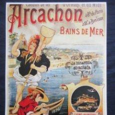 Coleccionismo de carteles: CARTEL - REPRODUCCION ANTIGUA PUBLICIDAD FERROCARRIL CHEMINS DE FER ARCACHON - TREN -45 X 32. Lote 71057553
