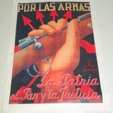Colecionismo de cartazes: REPRODUCCIÓN CARTEL MILITAR GUERRA CIVIL. POR LAS ARMAS LA PATRIA, EL PAN Y LA JUSTICIA. 45 X 32 CM. Lote 73051703