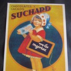 Collectionnisme d'affiches: CARTEL PUBLICITARIO DE CHOCOLATE SUCHARD. FABRICA DE SAN SEBASTIAN. Lote 108019567