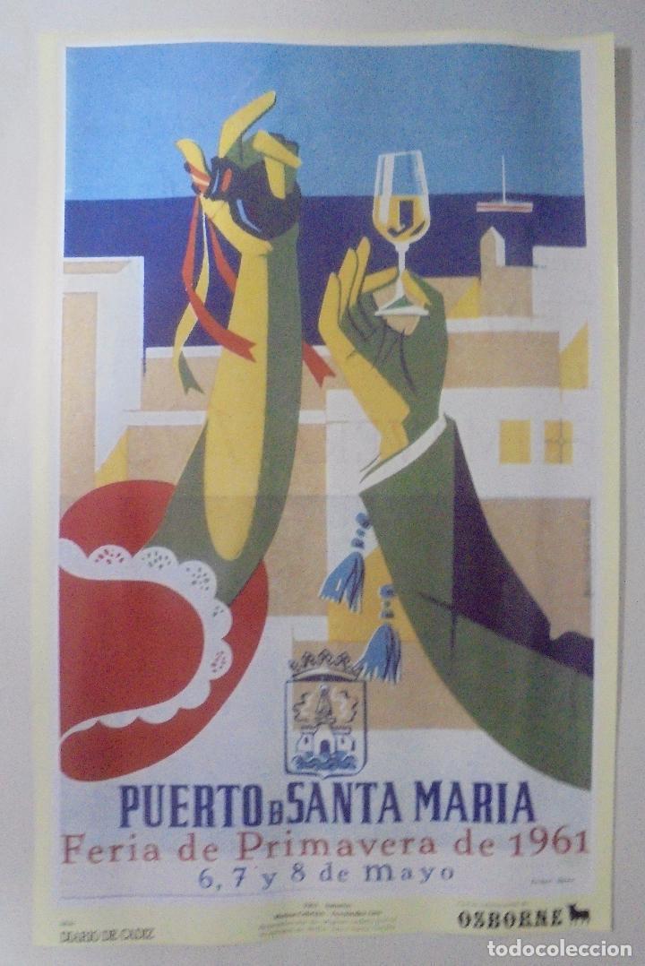 CARTEL. FERIA DE PRIMAVERA 1961. PUERTO DE SANTA MARÍA. REPRODUCCIÓN DIARIO DE CADIZ. 41,5X26,3CM (Coleccionismo - Reproducciones de carteles)