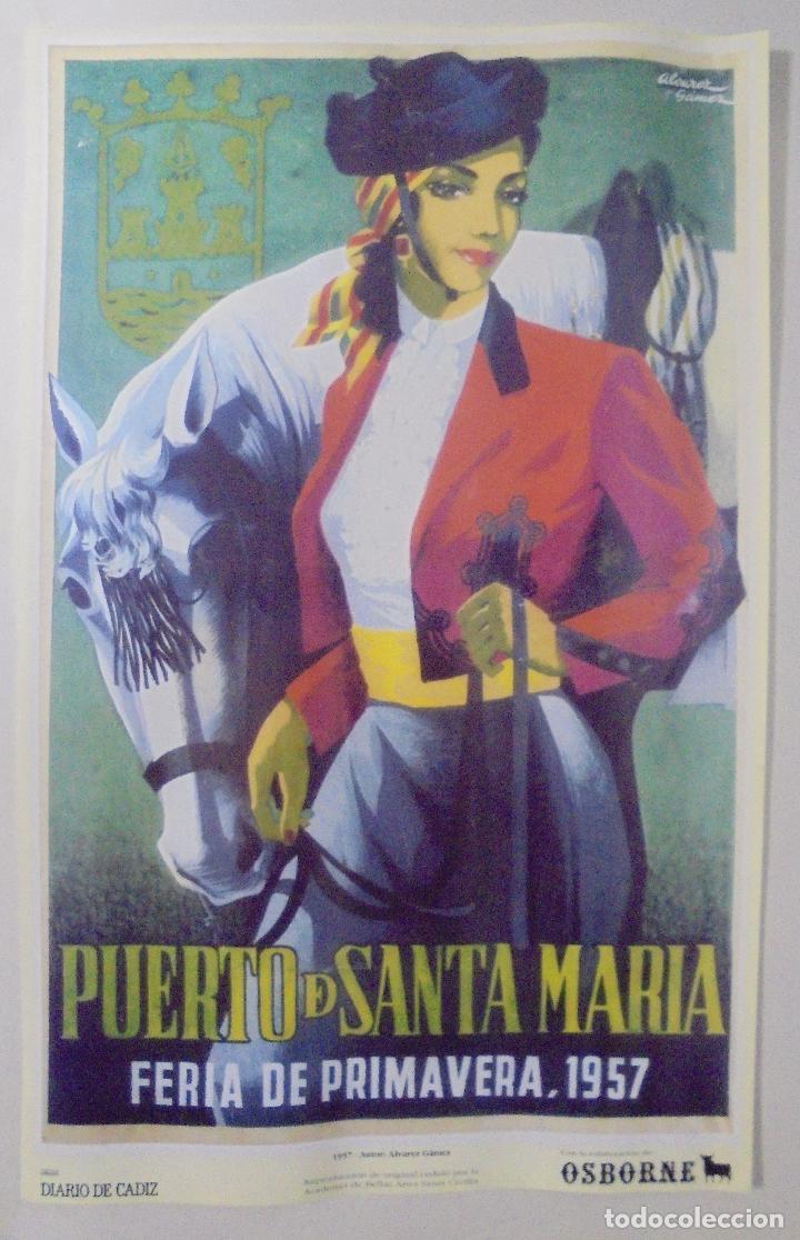 CARTEL. FERIA DE PRIMAVERA 1957. PUERTO DE SANTA MARÍA. REPRODUCCIÓN DIARIO DE CADIZ. 41,5X26,3CM (Coleccionismo - Reproducciones de carteles)
