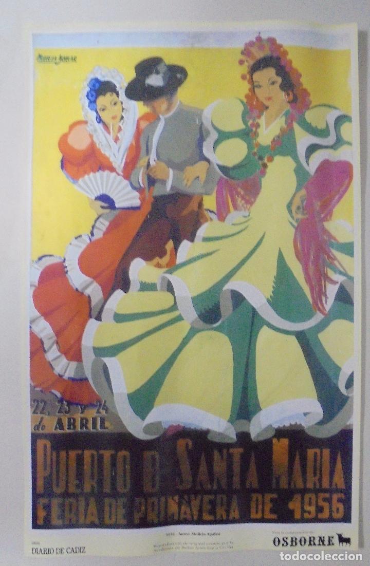 CARTEL. FERIA DE PRIMAVERA 1956. PUERTO DE SANTA MARÍA. REPRODUCCIÓN DIARIO DE CADIZ. 41,5X26,3CM (Coleccionismo - Reproducciones de carteles)
