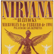 Colecionismo de cartazes: NIRVANA - PALAU D'ESPORTS, BARCELONA, SPAIN 9 FEB. 1994 - CARTEL CONCIERTO 30X40. Lote 229049490
