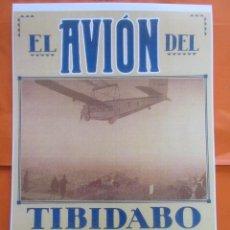 Coleccionismo de carteles: CARTEL REPRODUCCIÓN ANTIGUA PUBLICIDAD EL AVION DEL TIBIDABO - TAMAÑO 45 X 32 CM.. Lote 91853175