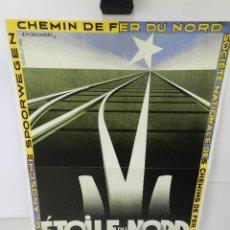 Coleccionismo de carteles: CARTEL ÉPOCA POSTER PUBLICIDAD FACSIMIL 45CMX29C ETOILE DU NORD A.M.CASSANDRE. Lote 99017223