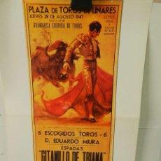 Coleccionismo de carteles: CARTEL ÉPOCA POSTER PUBLICIDAD FACSIMIL 45CMX29CM 6 ESCOGIDOS TOROS PLAZA TOROS LINARES 1947 ANÓNIMO. Lote 99027191